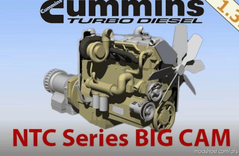 Cummins NTC BIG CAM [1.39 – 1.40] for American Truck Simulator