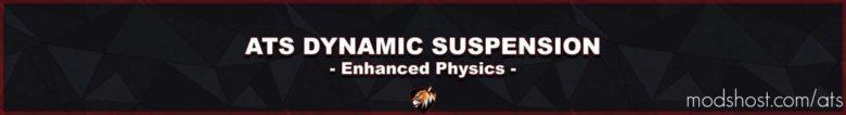 Dynamic Suspension V2.0.2 [1.40.X] for American Truck Simulator