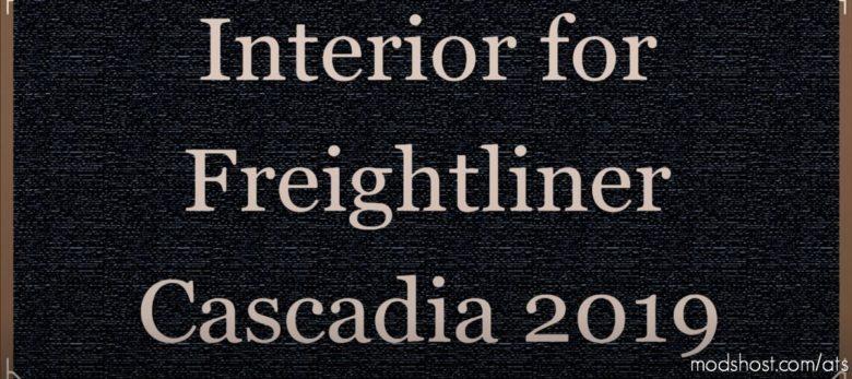 Interior For Freightliner Cascadia 2019 V0.8 for American Truck Simulator