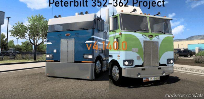 Peterbilt 352/362 Project 4.140 for American Truck Simulator