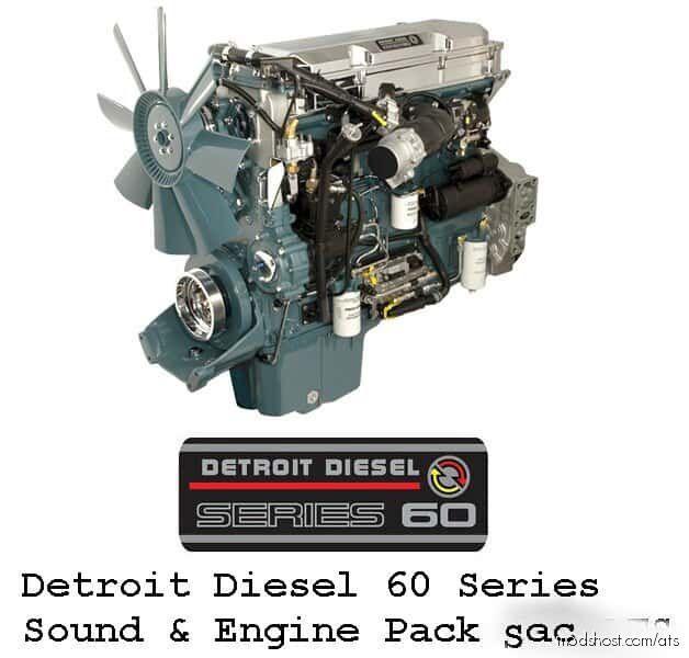 Detroit Diesel 60 Series Sound & Engine Pack for American Truck Simulator