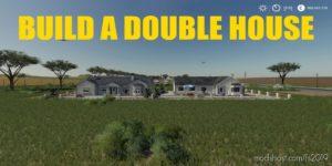Build A Double House for Farming Simulator 19