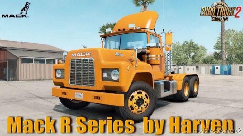 Mack R Series Truck V1.8 By Harven [1.40.X] for Euro Truck Simulator 2