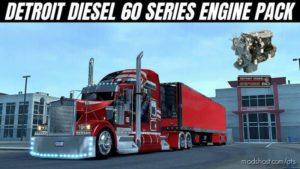 Detroit Diesel 60 Series Engine Pack [1.39] for American Truck Simulator