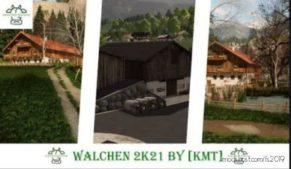 Walchen 2K21 By KMT for Farming Simulator 19