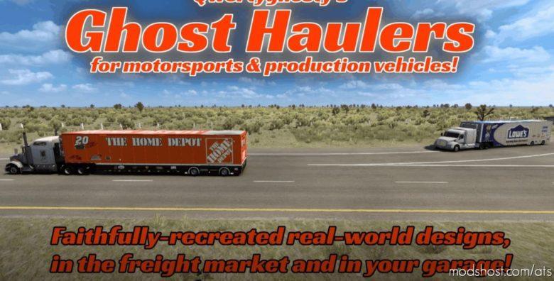 Ghost Haulers: Skins & Cargoes For Nascar Hauler Reworked [1.40] for American Truck Simulator