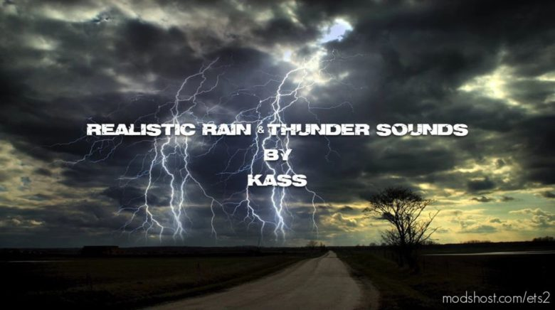 Realistic Rain & Thunder Sounds V4.2 [1.40] for Euro Truck Simulator 2