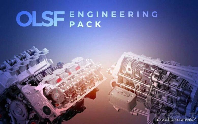 Olsf Engineering Pack [1.40] for Euro Truck Simulator 2