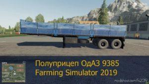 Semi Trailer Odaz 9385 V1.1 for Farming Simulator 19