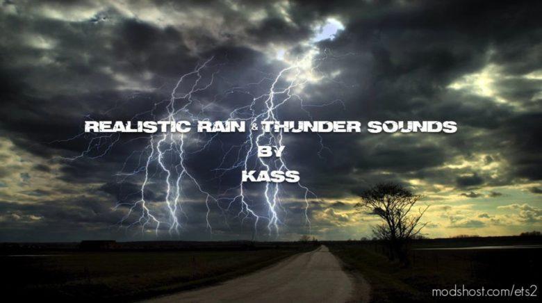 Realistic Rain & Thunder Sounds V4.3 [1.40] for Euro Truck Simulator 2