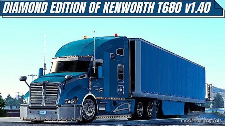 Diamond Edition Of Kenworth T680 [1.40] for American Truck Simulator