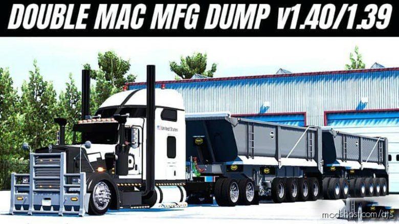 MFG MAC Dump Trailer [1.40 – 1.39] for American Truck Simulator