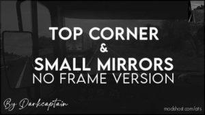 TOP Corner & Small Mirrors NO Frame Version for American Truck Simulator