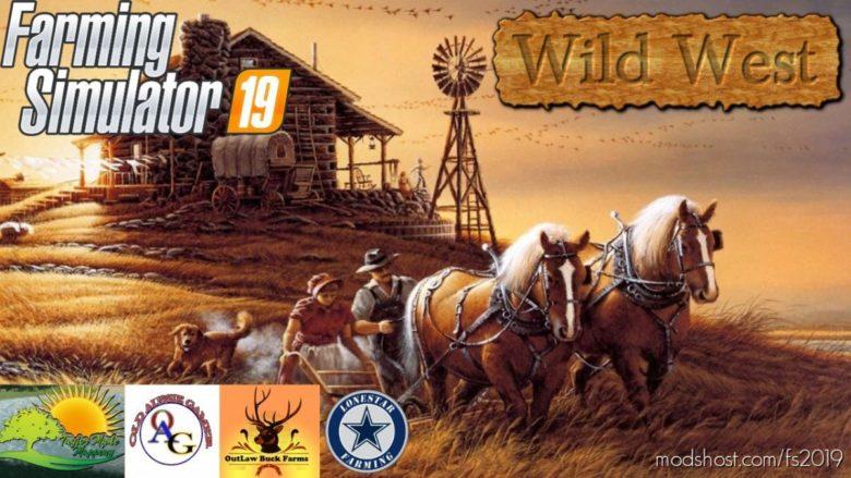 Wild West V2.0 for Farming Simulator 19