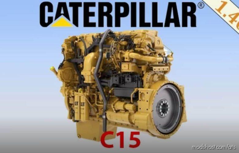 Caterpillar C15 [1.40] for American Truck Simulator