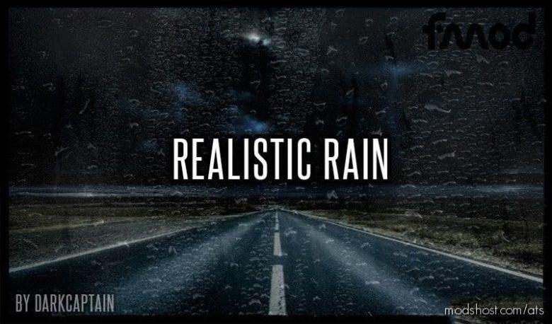Realistic Rain V3.9.1 [1.40] for American Truck Simulator