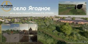 The Village Of Yagodnoye V3.0.2 for Farming Simulator 19