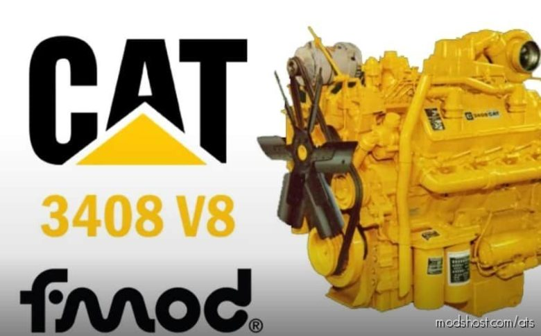 CAT 3408 V8 [1.40] for American Truck Simulator
