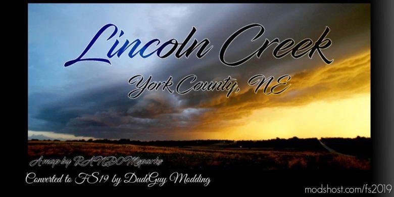 Lincoln Creek Converted By Dudeguy Modding for Farming Simulator 19