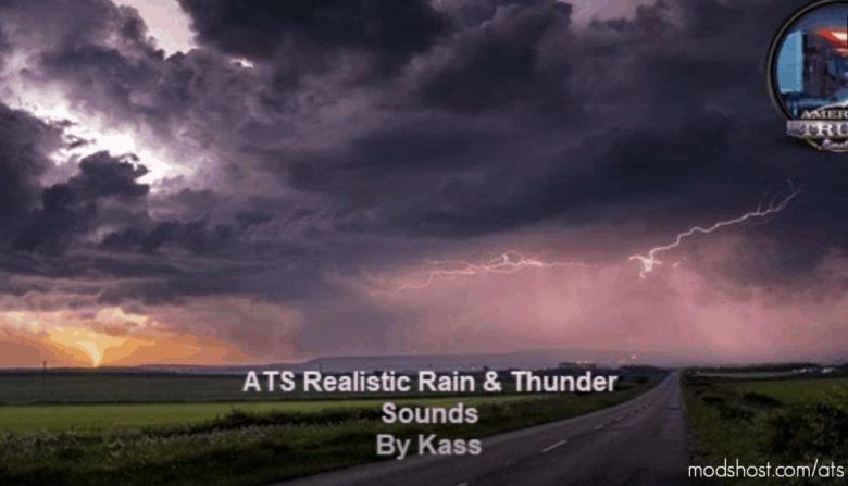 Realistic Rain & Thunder Sounds V3.4 [1.40] for American Truck Simulator