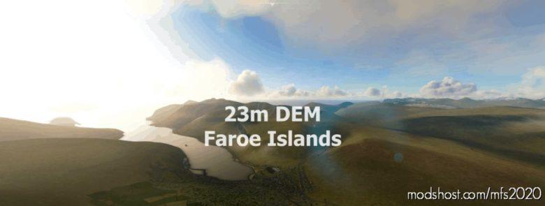 Faroe Islands 23M DEM – High Resolution Terrain Elevation Data From Srtm ARC 1″ for Microsoft Flight Simulator 2020