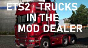 ALL SCS Trucks In The Mod Dealer for Euro Truck Simulator 2