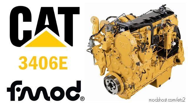 Caterpillar 3406E Engines [1.40] for Euro Truck Simulator 2