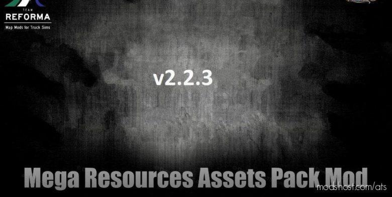 Mega Resources Mod V2.2.3 [1.40.X] for American Truck Simulator