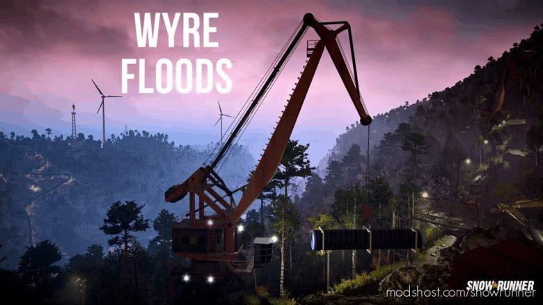 Wyre Floods WIP V0.82 for SnowRunner
