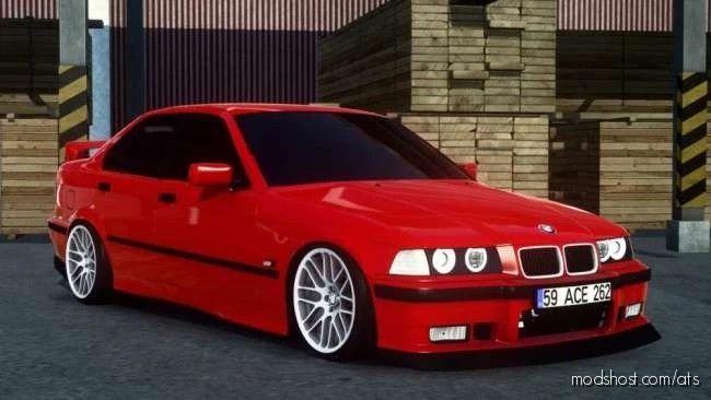 BMW 3 Series E36 Sedan + Interior [1.40.X] for American Truck Simulator