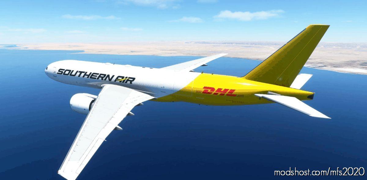 Southern AIR / DHL Captainsim 777-200F 8K for Microsoft Flight Simulator 2020
