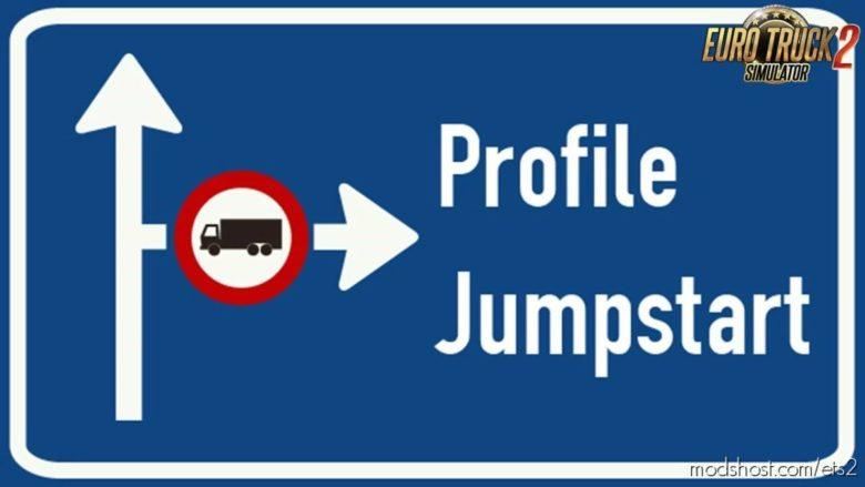 Profile Jumpstart: Cash & XP Boost V8.01 [1.40] for Euro Truck Simulator 2