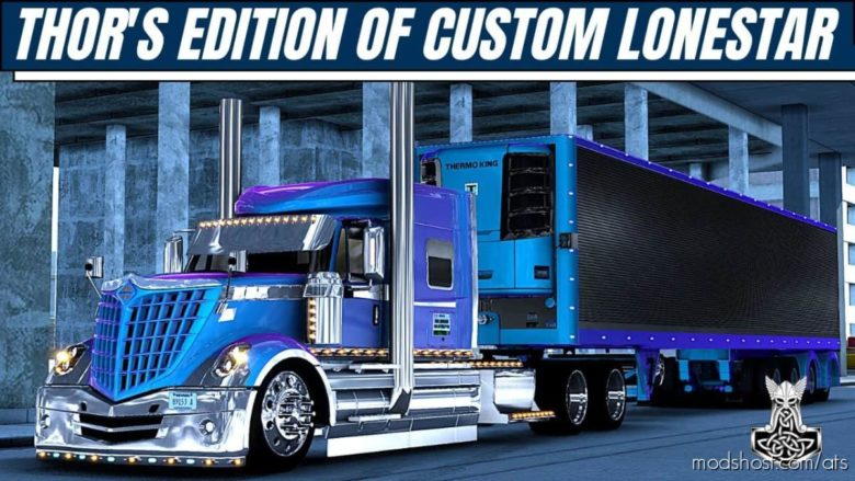 Thor's Edition Custom Lonestar [1.40] for American Truck Simulator