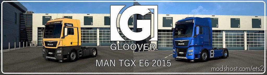 MAN TGX E6 2015 By Gloover V1.2 [1.40] for Euro Truck Simulator 2