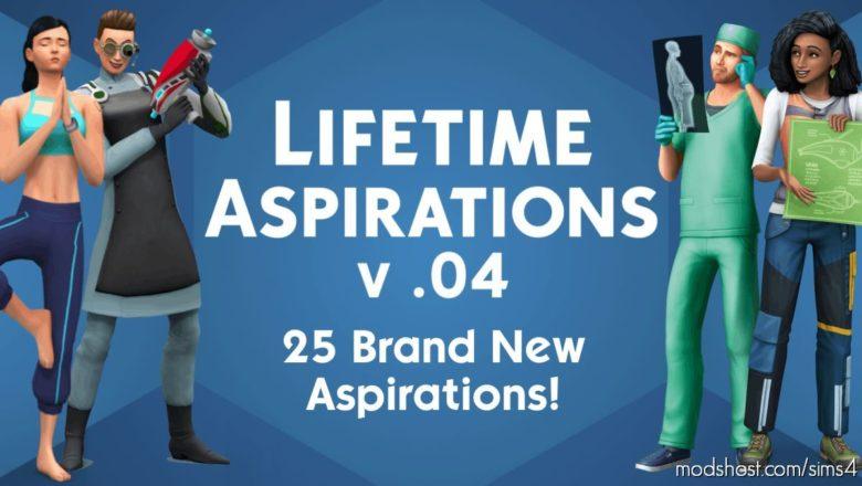 Lifetime Aspirations V.04 for The Sims 4