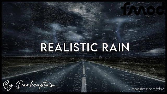 Realistic Rain V4.0 [1.40 – 1.41.X] for Euro Truck Simulator 2