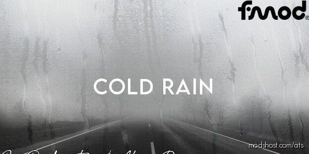 Cold Rain V0.2.3 [1.40 – 1.41] for American Truck Simulator