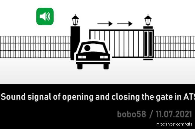 Gates Sound Signal [1.41.X] for American Truck Simulator