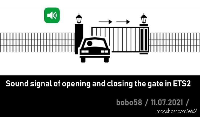 Gates Sound Signal [1.40]ET for Euro Truck Simulator 2