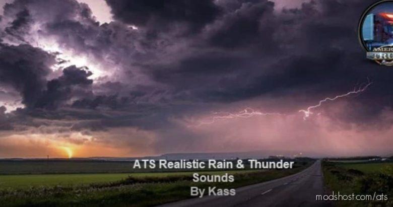 Realistic Rain & Thunder Sounds V3.6 [1.41] for American Truck Simulator