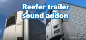 Reefer Trailer Sound Addon For SCS Trailers V1.0.1 for American Truck Simulator