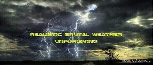 Realistic Brutal Weather Unforgiving V3.8 for American Truck Simulator