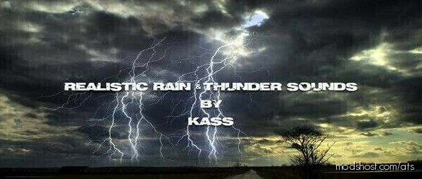 Realistic Rain & Thunder Sounds V3.6 for American Truck Simulator