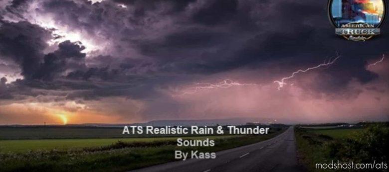 Realistic Water & Rain & Thunder Sounds V3.7 [1.41] for American Truck Simulator