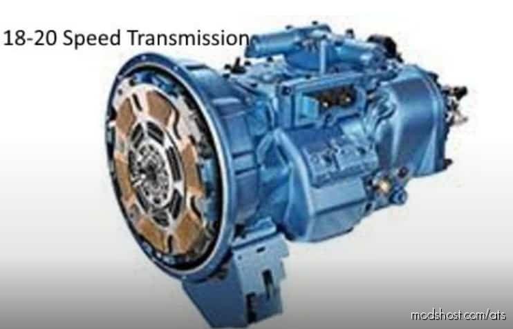 18-20 Speed Transmission V8.0 [1.40] for American Truck Simulator