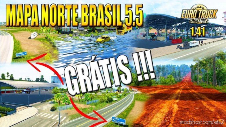 NEW North Brazil Map V5.5 [1.41.X] for Euro Truck Simulator 2