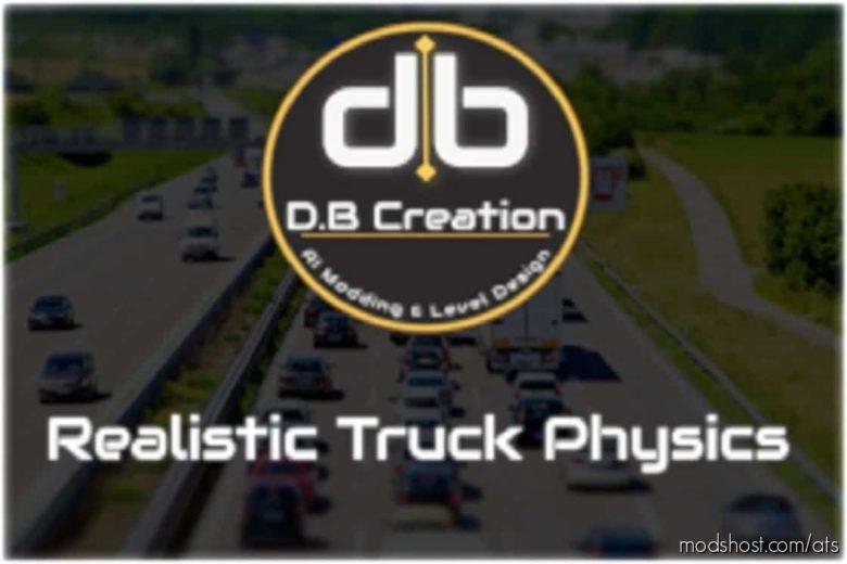 Realistic Truck Physics [1.41] for American Truck Simulator