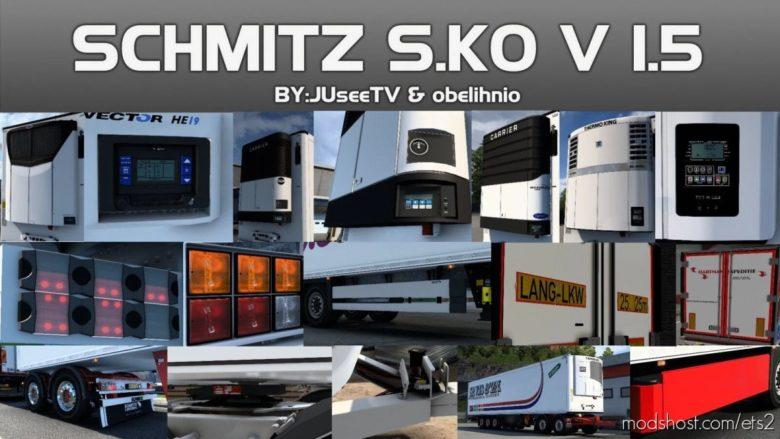 Schmitz S.KO By Obelihnio & Juseetv V1.5 [1.41.X] for Euro Truck Simulator 2