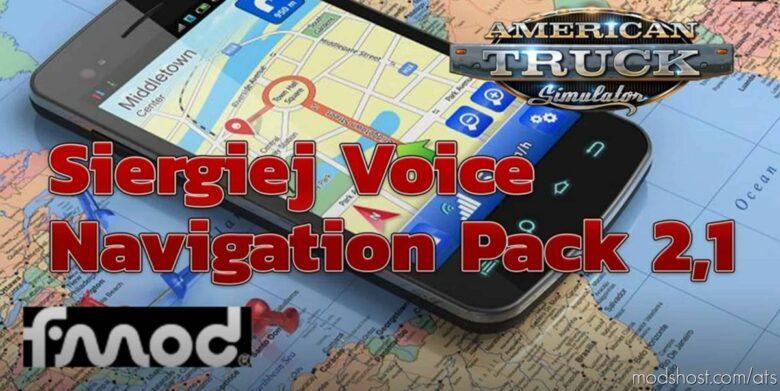 Siergiej Voice Navigation Pack V2.1 for American Truck Simulator