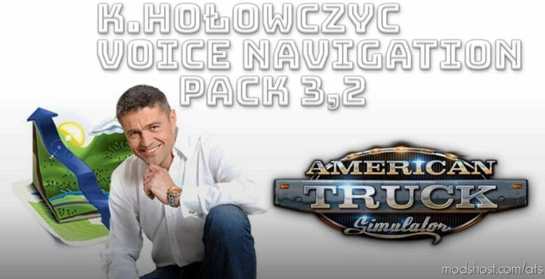 K.hołowczyc Voice Navigation Pack V3.2 for American Truck Simulator